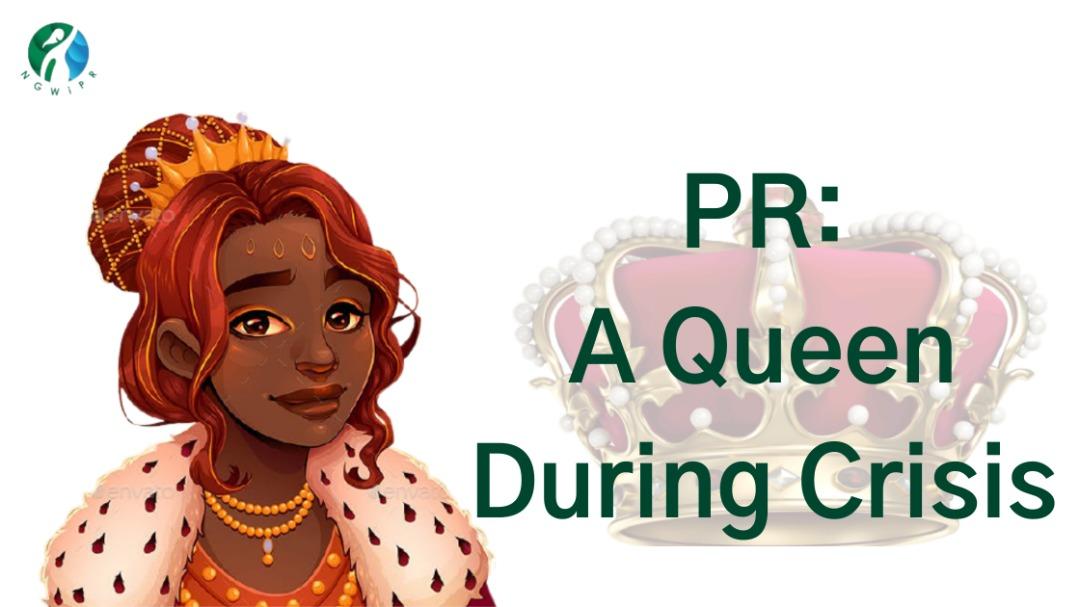 PR: A queen during crisis