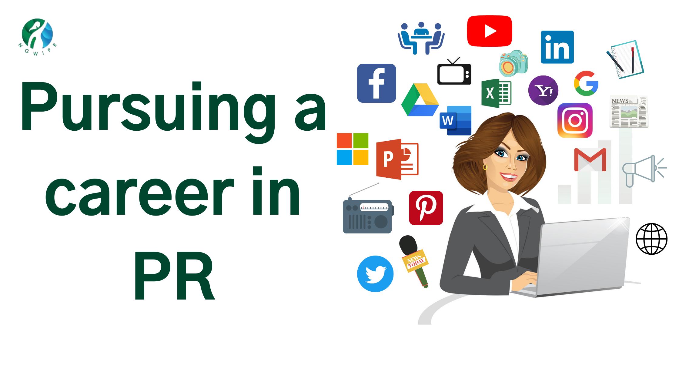 Pursuing a career in PR?
